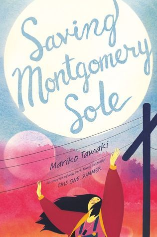 Saving Montgomery Sole by Mariko Tamaki