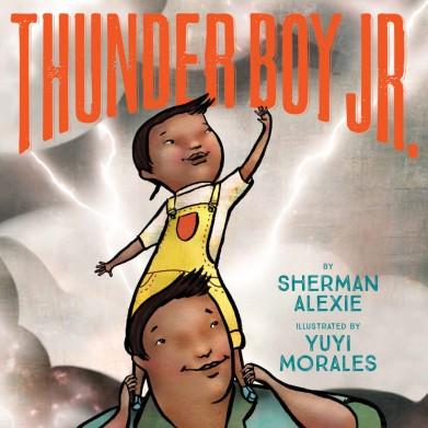 Thunder Boy Jr by Sherman Alexie