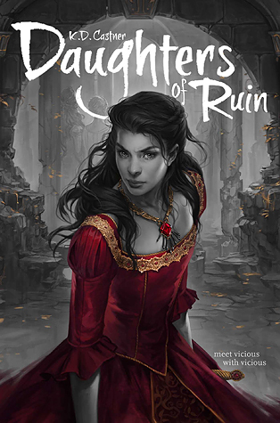 Daughters of Ruin by KD Castner