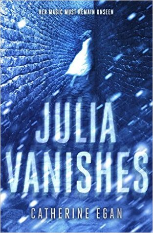 Julia Vanishes by Catherine Egan