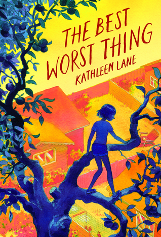 The Best Worst Thing by Kathleen Lane