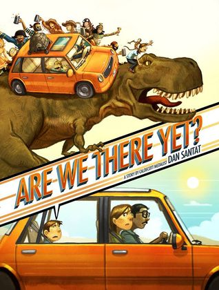 Are We There Yet by Dan Santat