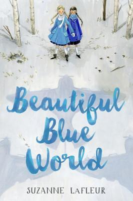 Beautiful Blue World by Suzanne LeFleur