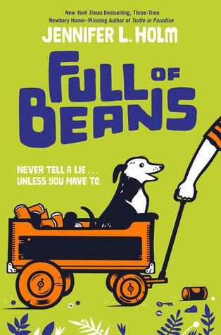 Full of Beans by Jennifer Holm
