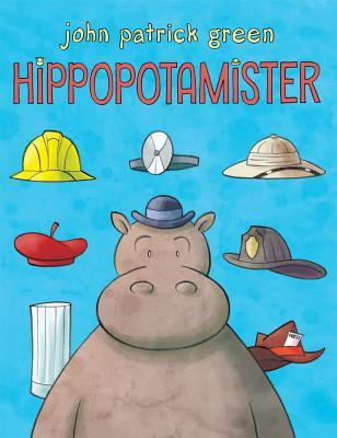 Hippopotamister by John Green