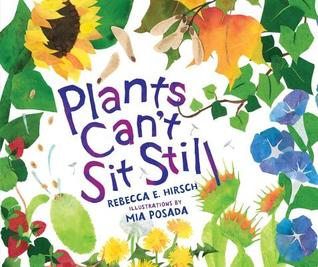 Plants Can't Sit Still by Rebecca Hirsch
