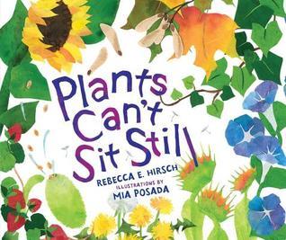 Plants Can't Sit Still by Rebecca Hirsch