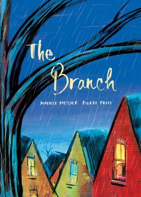 The Branch by Mireille Messier