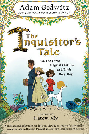 The Inquisitors Tale by Adam Gidwitz