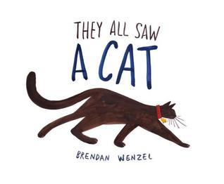they-all-saw-a-cat-by-brendan-wenzel