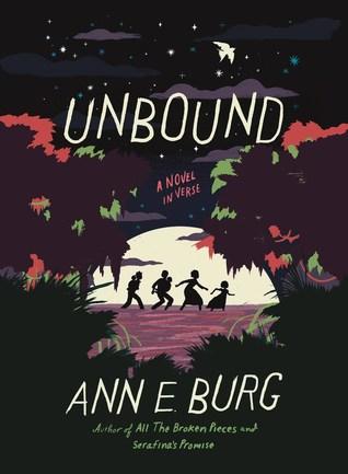 Unbound by Ann E Burg