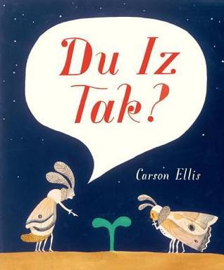 du-iz-tak-by-carson-ellis