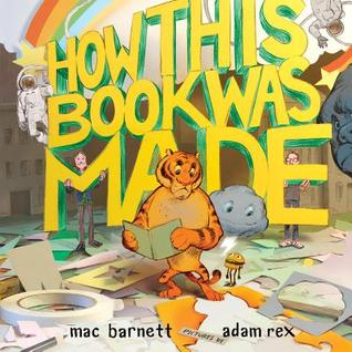 how-this-book-was-made-by-mac-barnett