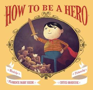 how-to-be-a-hero-by-florence-parry-heide