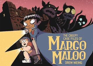 the-creepy-case-files-of-margo-maloo-by-drew-weing