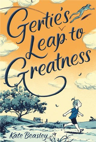 gerties-leap-to-greatness-by-kate-beasley