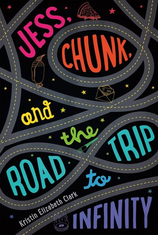 jess-chunk-and-the-road-trip-to-infinity-by-kristin-elizabeth-clark