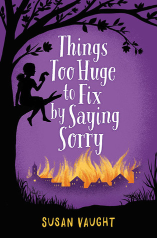 things-too-huge-to-fix-by-saying-sorry-by-susan-vaught