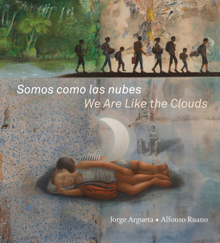 we-are-like-the-clouds-by-jorge-argueta