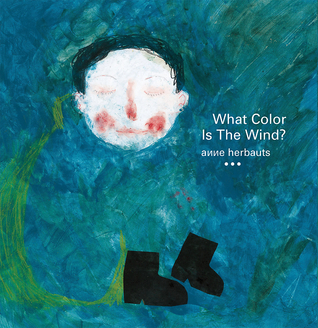 what-color-is-the-wind-by-anne-herbauts