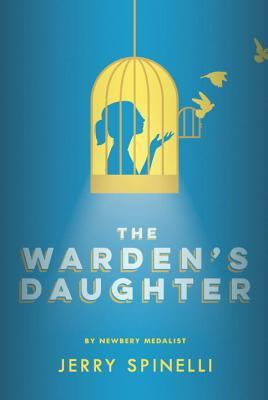 the-wardens-daughter-by-jerry-spinelli