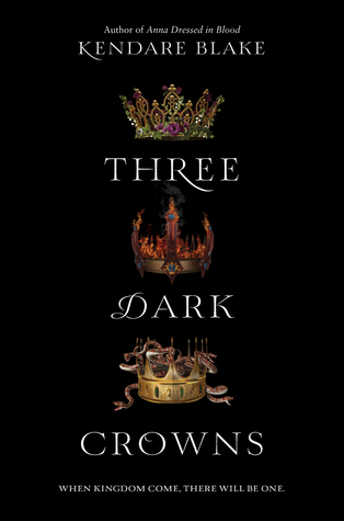 three-dark-crowns-by-kendare-blake