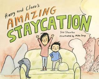 harry-and-clares-amazing-staycation-by-ted-staunton