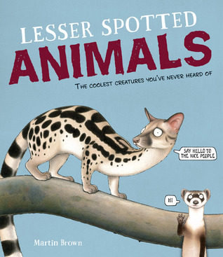 Lesser Spotted Animals by Martin Brown.jpg