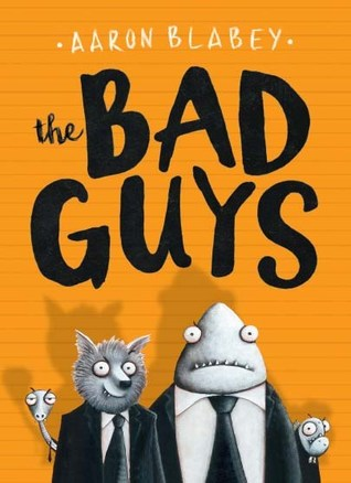 the-bad-guys-by-aaron-blabey