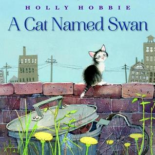 a-cat-named-swan-by-holly-hobbie