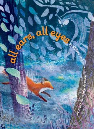 All Ears, All Eyes by Richard Jackson