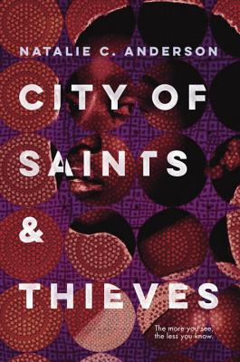 city-of-saints-and-thieves-by-natalie-c-anderson