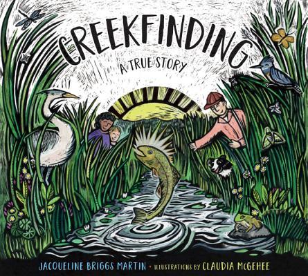 Creekfinding by Jacqueline Briggs Martin