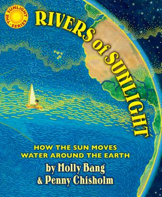 Rivers of Sunlight by Molly Bang