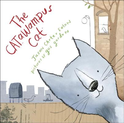 The Catawampus Cat by Jason Carter Eaton