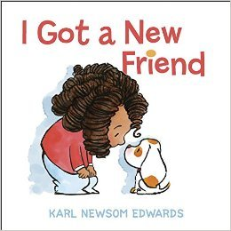 I Got a New Friend by Karl Newsom Edwards