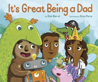 It's Great Being a Dad by Dan Bar-el