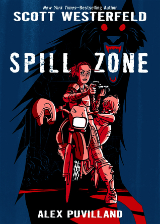 Spill Zone by Scott Westerfeld
