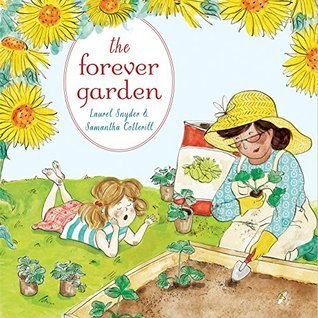 The Forever Garden by Laurel Snyder.jpg