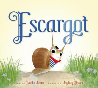 Escargot by Dashka Slater