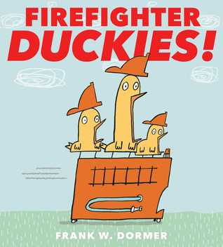 Firefighter Duckies! by Frank W. Dormer