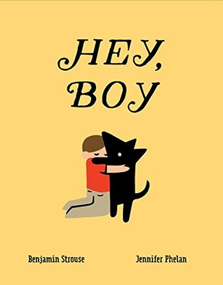Hey Boy by Benjamin Strouse