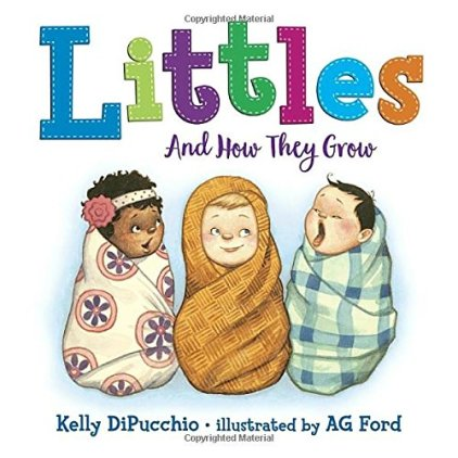 Littles and How They Grow by Kelly DiPucchio
