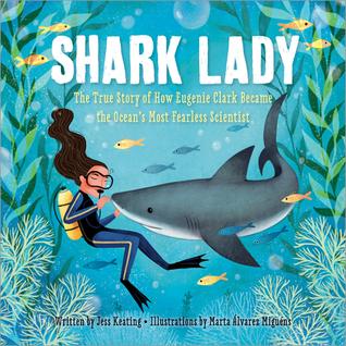 Shark Lady by Jess Keating