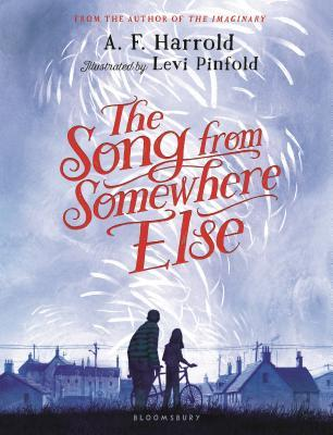 The Song from Somewhere Else by A. F. Harrold.jpg