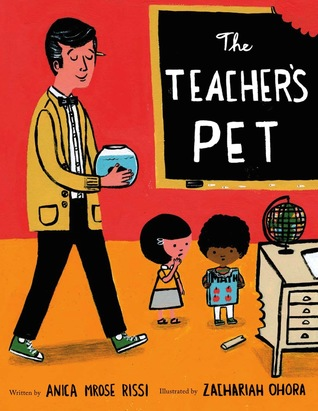 The Teacher's Pet by Anica Mrose Rissi