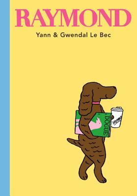 Raymond by Yann & Gwendal Le Bec
