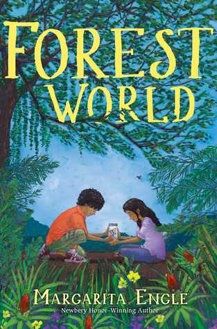 Forest World by Margarita Engle