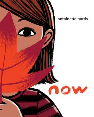 Now by Antoinette Portis