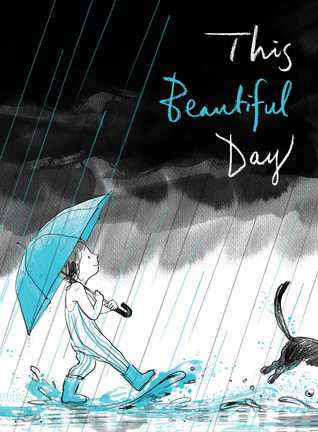 This Beautiful Day by Richard Jackson
